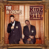 Kidz In The Hall - Let Your Hair Down Feat, Skyzoo and Lil Eddie