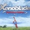 ゼノブレイドDE(ディフィニティブエディション)‐30時間プレイ やっぱりUIが欠点