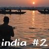 写真で語る僕のインド放浪 バラナシ ガンジスに還る #2