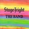 Stage Fright もしくは舞台恐怖症 (1970. The Band)