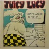 渋いぞ! 『ジューシー・ルーシー(Juicy Lucy)/Get a Whiff a This』