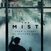 スティーヴン・キング原作『ミスト』TVシリーズの予告編解禁!霧の中には大抵何かが潜んでいる。