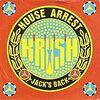 House Arrest/KRUSH~クラッシュはクラッシュでも