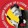 Blowin Up a Storm: The Columbia Years 1945-47/Woody Herman
