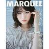 【セブンネット】表紙 山崎怜奈(乃木坂46)「MARQUEE(マーキー)Vol.143」予約受付中!2021年7月21日発売!