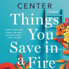 Download ebook free epub Things You Save in a Fire: A Novel