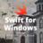 WindowsでSwift使う(iPhone開発とは言ってない)