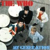 《お爺の脳に栄養・ポップスカフェ^_(ザ・フー)? おら知んね_^》『The Who(ザ・フー)/My Generation(マイ・ジェネレーション)【AMU】』