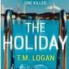 "T.M. Logan ""The Holiday""あらすじ・感想"