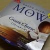 MOWのクリームチーズ味を食べた。