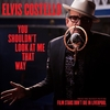 Elvis Costelloの新曲「You Shouldn't Look At Me That Way」