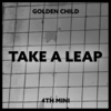 【Golden Child】4thミニアルバム「TAKE A LEAP」【カムバ】