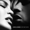 John Legend - Love Me Now 歌詞和訳