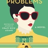 Rich People Problems / Kevin Kwan: クレイジーリッチな中国系シンガポール人物語最終章