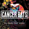 Cancer Bats 「The Spark That Moves」