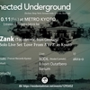 10/11 (Fri.) [11th Oct. 2019] Connected Underground at Club Metro, Kyoto (Guest: Arne Zank)