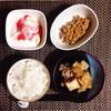 厚揚げ煮物、小粒納豆、バナナヨーグルト。