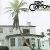 Eric Clapton - 461 Ocean Boulevard:461 オーシャン・ブールヴァード -