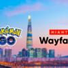 予想:Wayfarerイベント(ポケストップ審査)が日本開催されたら都会より田舎がだんぜん有利!【ポケモンGO】