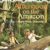 Magic Tree House<6巻>Afternoon on the Amazon