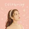 Celebrity-IU(아이유) /歌詞/かなるび/和訳