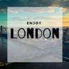 【ロンドン節約生活】安く楽しむためにできること10選