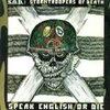 S.O.D 「Speak English Or Die」