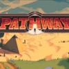 【無料配布ゲーム】Epic Gamesにて「Pathway」が無料配布中!