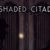 Shaded Citadel