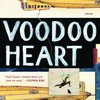 VOODOO HEART by Scott Snyder (Dial Press, 2006)