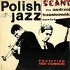 The Andrzej Trzaskowski Sextet - Seant (Muza, 1966)