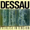 Dessau / Exercise In Tension