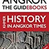 Focusing on the Angkor Temples - The Guidebook