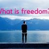 大学生が「自由」に生きたいってよく言うけど、自由に生きるってどういう事なの?