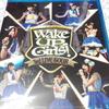 Wake Up Girls! 3rd LIVE TOUR あっちこっち行くけどごめんね! ライブ円盤の感想