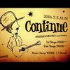 『 Continue 』