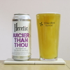 Heretic Brewing 「JUICIER THAN THOU」