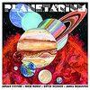 Sufjan Stevens, Bryce Dessner, Nico Muhly & James McAlister/Planetarium