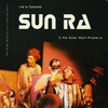 サン・ラ Sun Ra and his Solar Myth Arkestra - ライフ・イズ・スプレンディド Life is Splendid (Total Energy, 1998)