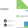 Notes - Get Animated (Android Dev Summit '18)