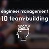 エンジニア組織のマネージャーが実施した10個のチームビルディング施策をメンバーの満足度別に紹介!