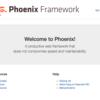 WEB、プログラミング初心者にこそオススメ。 Elixir + Phoenix を動かすまで。ブラウザ表示までは非常に楽。