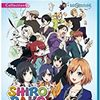 アニメ業界で夢を追い求める働く女性を描いた「SHIROBAKO」アニメ感想