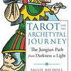 Free download ebook online Tarot and the Archetypal Journey: The Jungian Path from Darkness to Light ePub