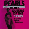 BLACK PEARLS: BLUES QUEENS OF THE 1920S