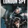 【海外ドラマ】ロンドン・スパイ