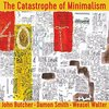 Butcher / Smith / Walter - The Catastrophe of Minimalism