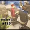 【Sims4】#126 最後の砦【Season 2】