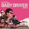 ディグりまくる音楽ジャンキーの為のクライム・サスペンス映画『ベイビー・ドライバー』