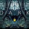 ドイツ製Netflixドラマ「DARK/ダーク」シーズン1|のめりこみ記録(ネタバレなし)
